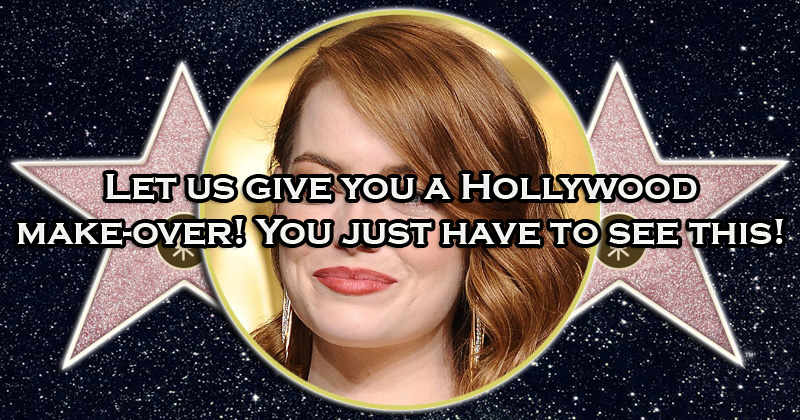 Let us give you a Hollywood make-over! You just have to see this!