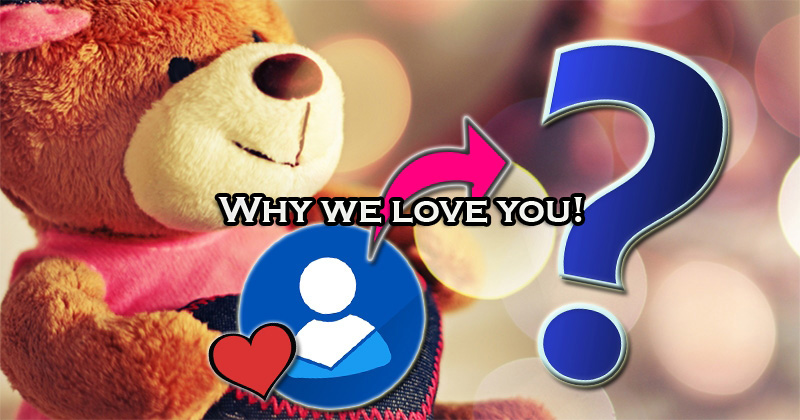Why we love you!