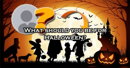 What should you be for Halloween?