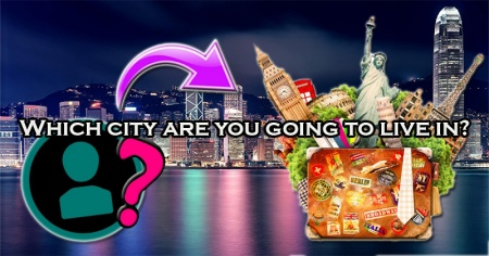 Which city are you going to live in?