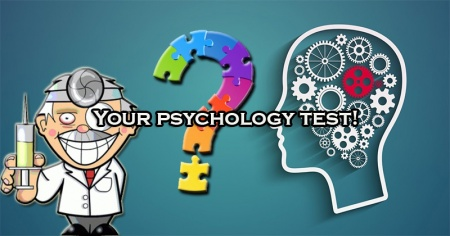 Your psychology test!
