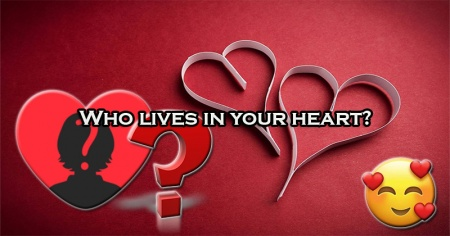 Who lives in your heart?
