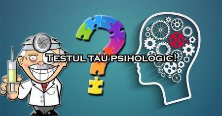 Testul tau psihologic!