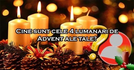 Cine sunt cele 4 lumanari de Advent ale tale?