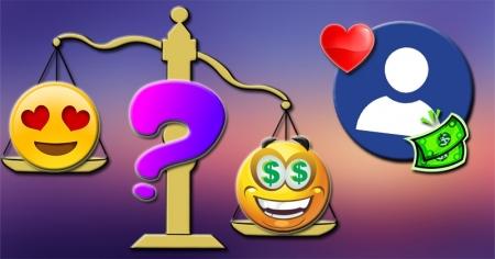 Você é mais interessado em amor ou dinheiro?